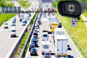 Camera AI giám sát môi trường, camera AI giám sát khí thải ra môi trường.